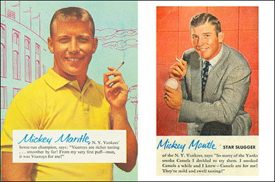 "Mickey Mantle gave his expert ""endorsement"" of any cancer stick that would pay him."