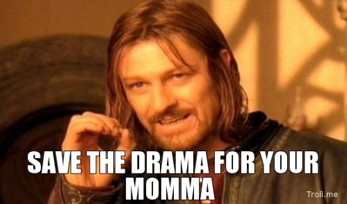 save-the-drama-for-your-momma